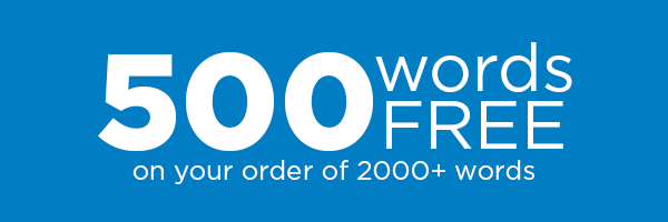 500 Words Free when you order more than 2000 words!
