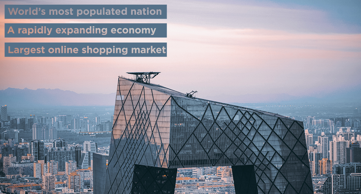 "Image of Shanghai with text that reads: ""World's most populated nation; A rapidly expanding economy; Largest online shopping market."