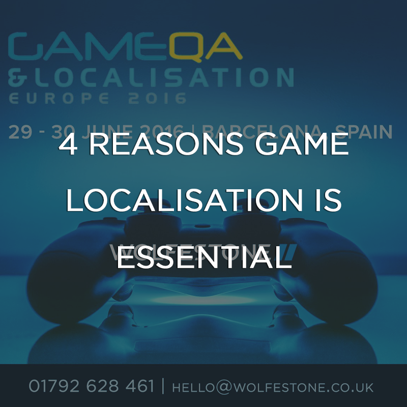 4 Reasons Game Localisation is Essential