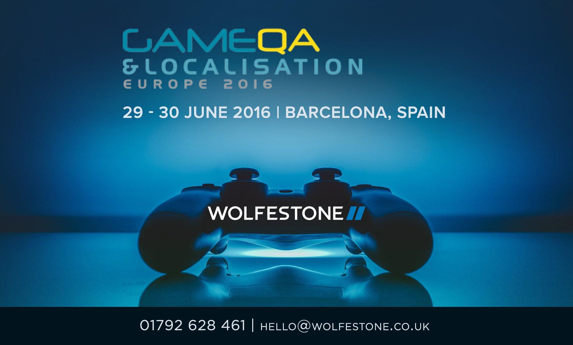 Meet Wolfestone at the Game QA & Localisation Forum in Barcelona 2016. 01792 628461. hello@wolfestone.co.uk