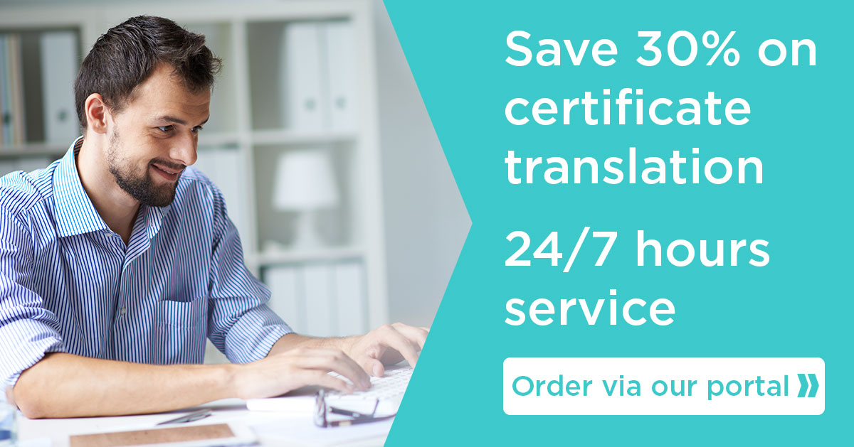 Save 30% on certification translation. 24/7 hours service. Order via our portal.