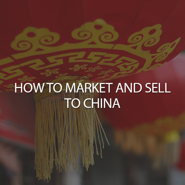 How to market and sell to China_featured image
