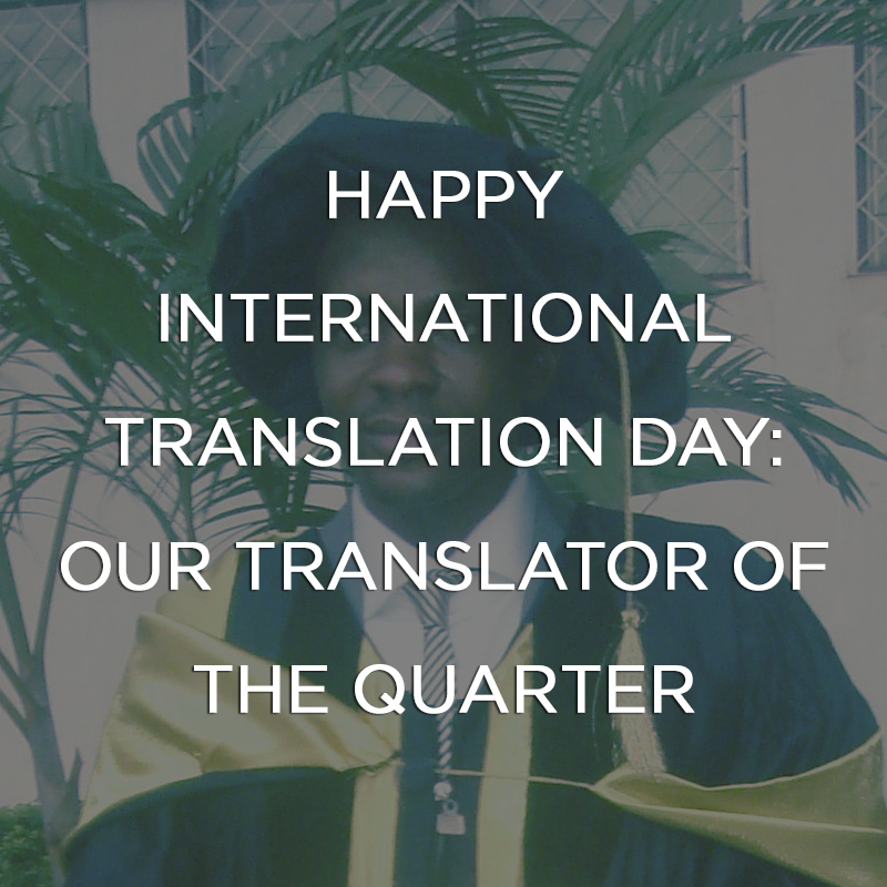Happy International Translation Day: Our Translator of the Quarter
