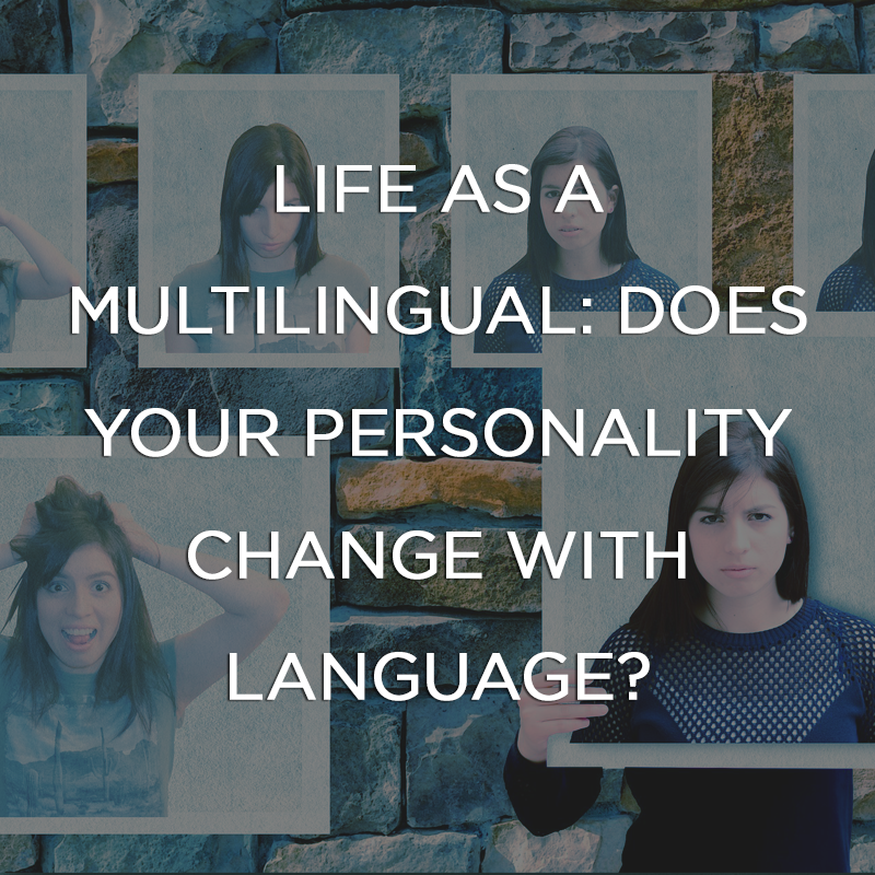 Life as a Multilingual: Does Your Personality Change with Language?