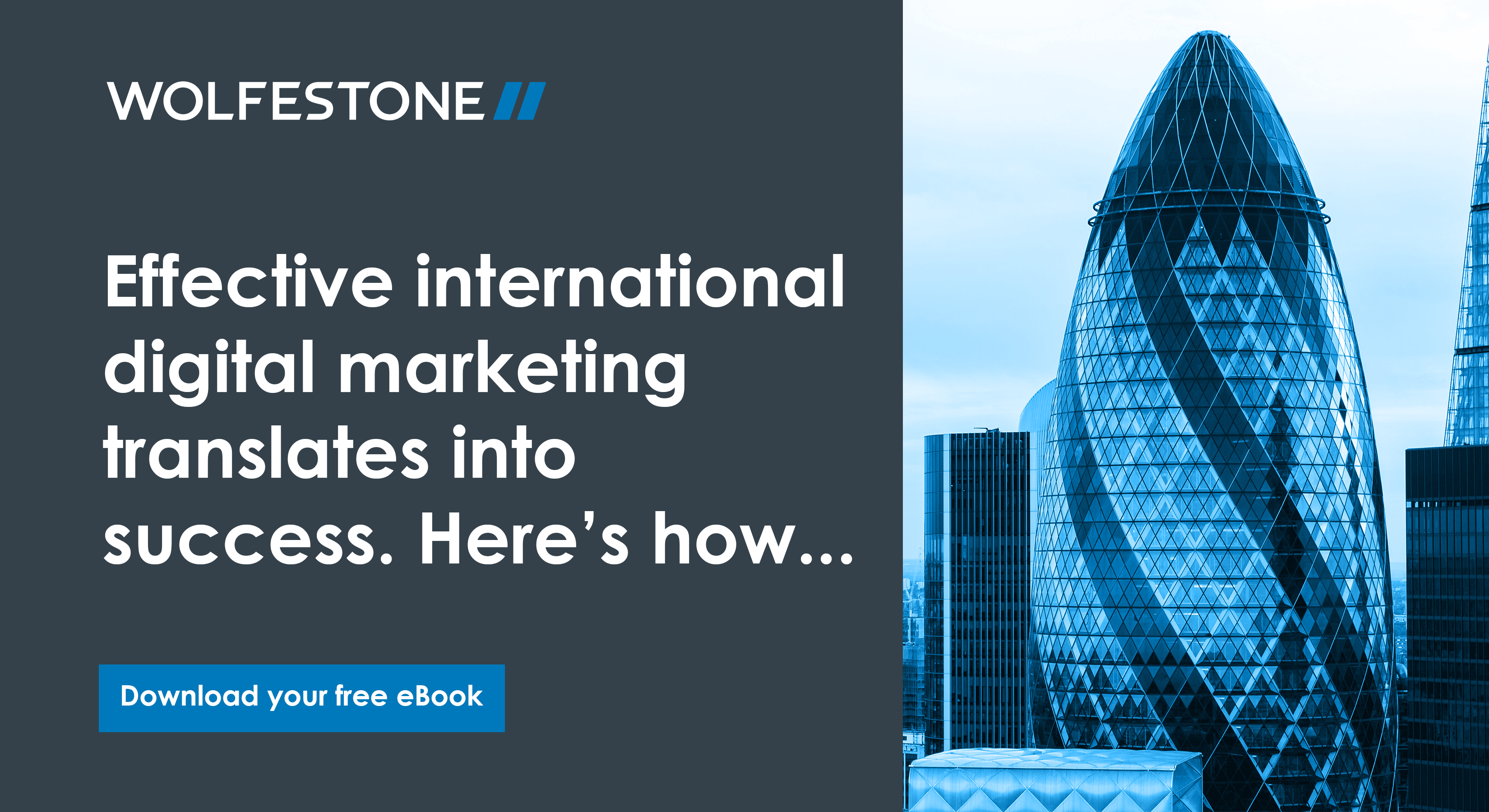 Effective international digital marketing translates into success. Here's how...Download your free eBook