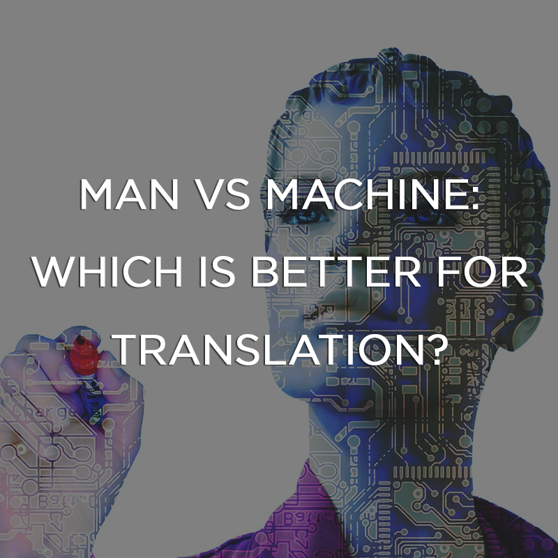 Man vs Machine: Which is better for translation?