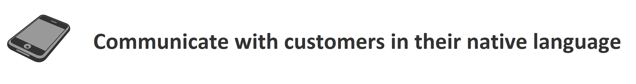 """iPhone icon next to text reading: """"Communicate with customers in their native language"""""""
