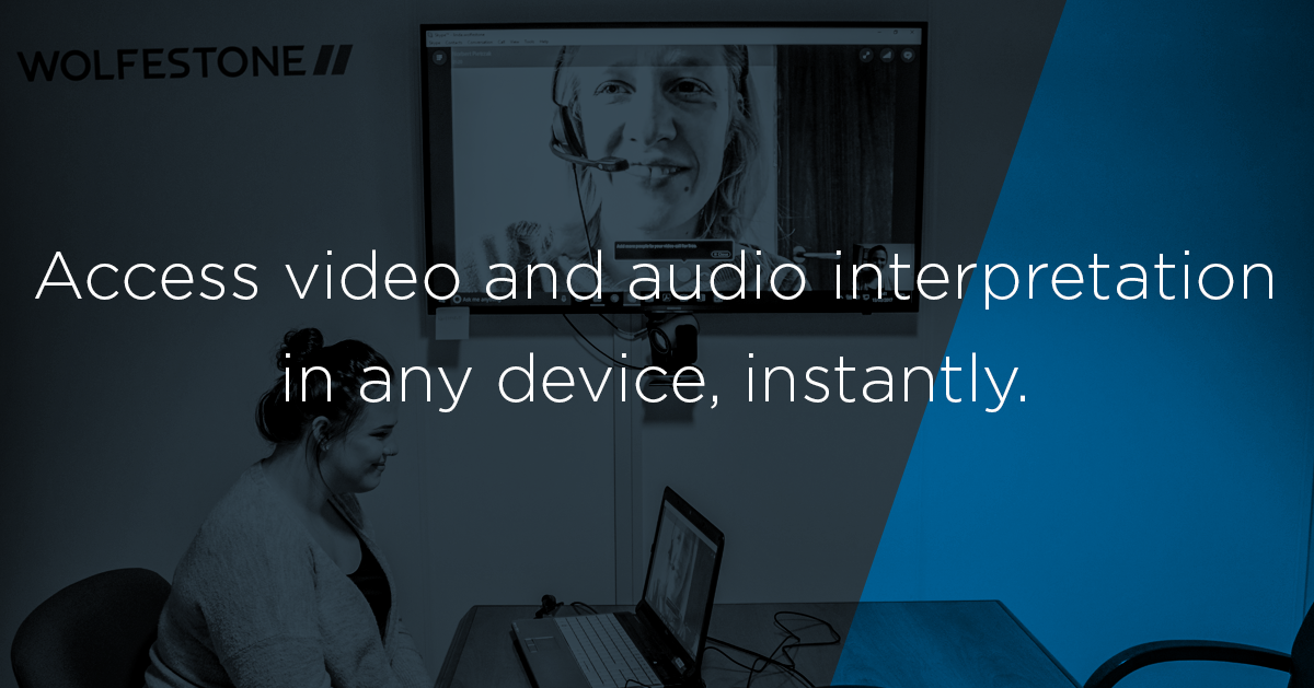 Image of telephone interpreter connecting via video. Text overlaying image reading: Access video and audio interpretation on any device, instantly.