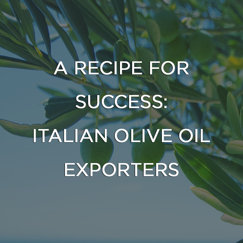 Recipe for Success: Italian Olive Oil Exporters