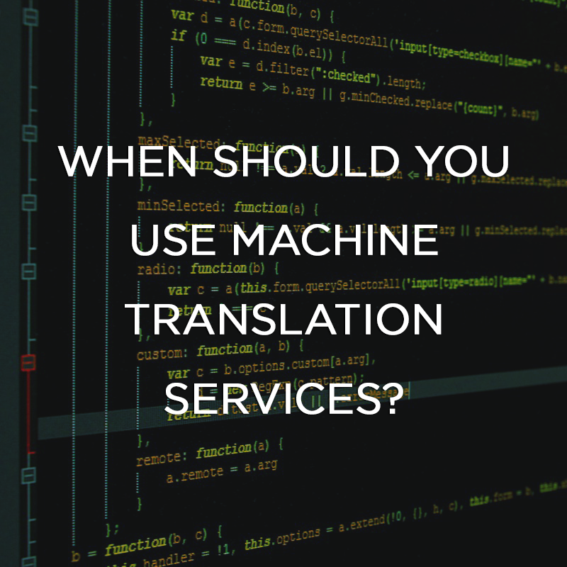 When Should You Use Machine Translation Services Featured