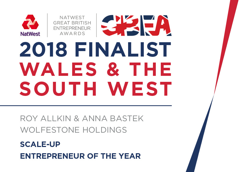 Image of award win. Picture reads: 2018 Finalist. Wales & The South West; Roy Allkin & Anna Bastek, Wolfestone Holdings; Scale-Up Entrepreneur of the Year