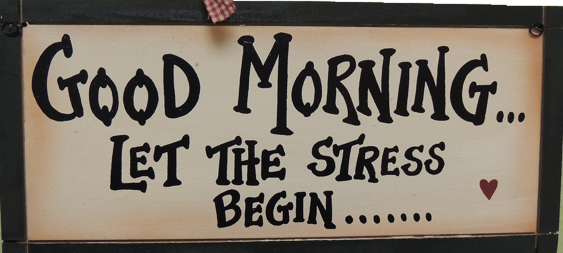 'Good morning... let the stress begin...' Relieving stress should be a part of a company's sustainable development plan for their employees